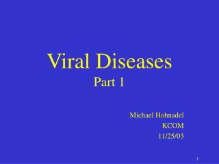 Viral Diseases Part 1