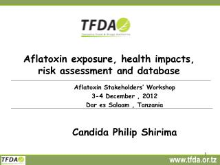 Aflatoxin exposure, health impacts, risk assessment and database