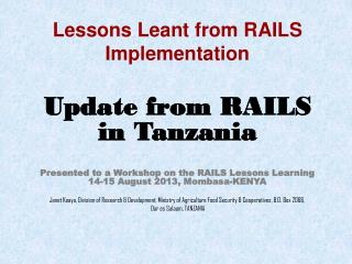 Lessons Leant from RAILS Implementation