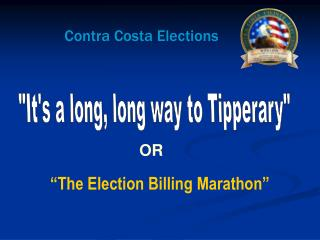 """It's a long, long way to Tipperary"""