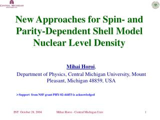New Approaches for Spin- and Parity-Dependent Shell Model Nuclear Level Density