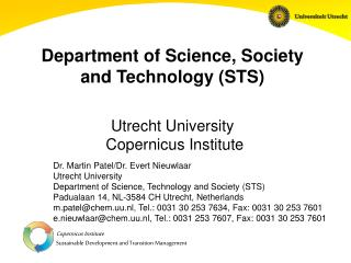 Department of Science, Society  and Technology (STS) Utrecht University  Copernicus Institute
