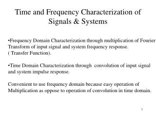 Time and Frequency Characterization of Signals & Systems