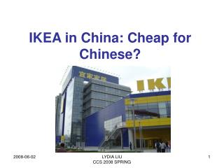 IKEA in China: Cheap for Chinese?