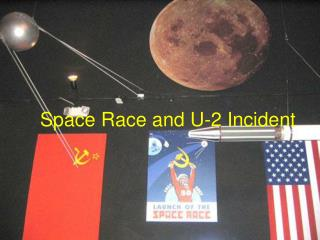 Space Race and U-2 Incident