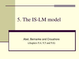 5.  The IS-LM model