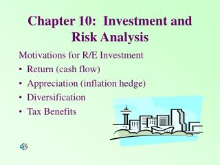 Chapter 10:  Investment and Risk Analysis