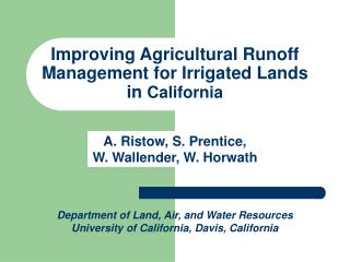 Improving Agricultural Runoff Management for Irrigated Lands in  California