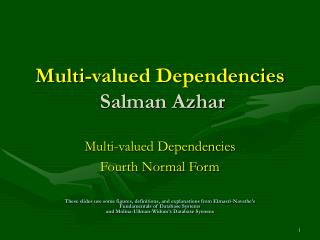 Multi-valued Dependencies  Salman Azhar