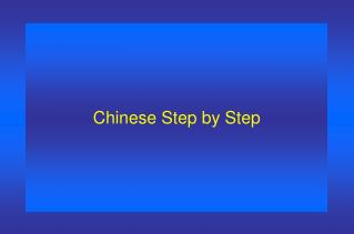 Chinese Step by Step