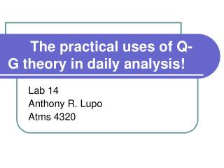 The practical uses of Q-G theory in daily analysis!