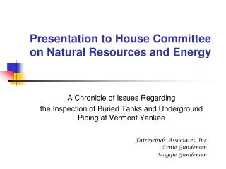 Presentation to House Committee on Natural Resources and Energy
