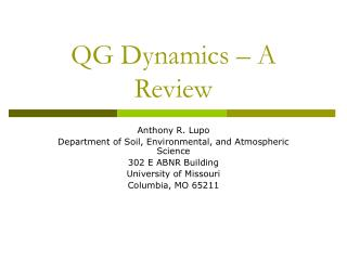 QG Dynamics – A Review