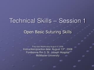 Technical Skills – Session 1
