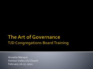 The Art of Governance TJD Congregations Board Training