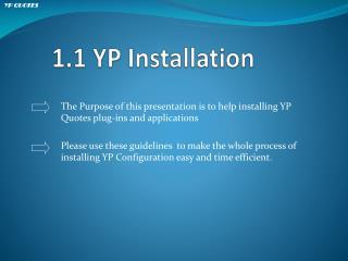 1.1 YP Installation