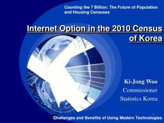 Internet Option in the 2010 Census  of Korea
