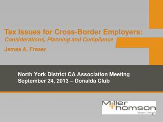 North York District CA Association Meeting September 24, 2013 – Donalda Club