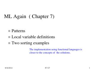 Patterns Local variable definitions Two sorting examples