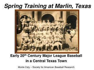 Spring Training at Marlin, Texas
