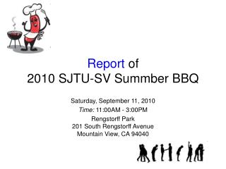 Report  of 2010 SJTU-SV Summber  BBQ