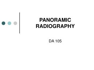 PANORAMIC RADIOGRAPHY