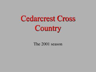 Cedarcrest Cross Country