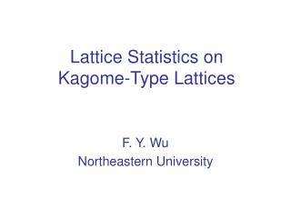 Lattice Statistics on  Kagome-Type Lattices