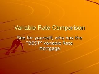Variable Rate Comparison