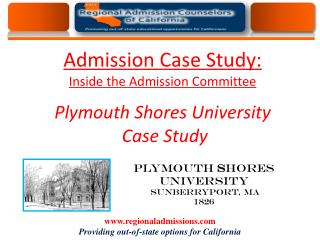 Admission Case Study: Inside the Admission Committee . Plymouth Shores University  Case Study