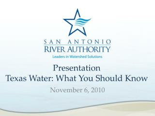 Presentation  Texas Water: What You Should Know