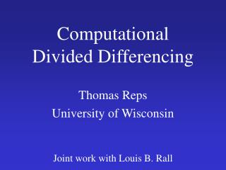 Computational Divided Differencing