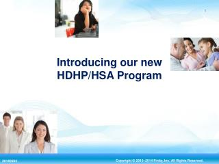 Introducing our new HDHP/HSA Program