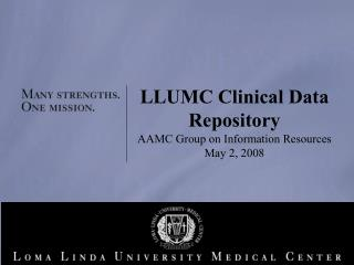 LLUMC Clinical Data Repository