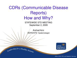 CDRs (Communicable Disease Reports) How and Why?