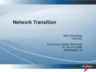 Network Transition