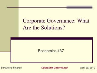 Corporate Governance: What Are the Solutions?