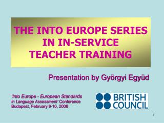 THE INTO EUROPE SERIES IN IN-SERVICE TEACHER TRAINING