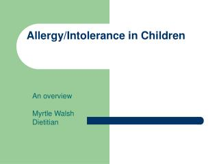 Allergy/Intolerance in Children