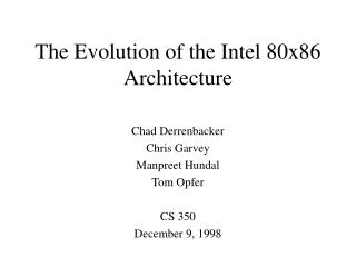 The Evolution of the Intel 80x86 Architecture