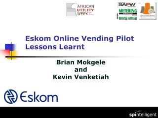 Eskom Online Vending Pilot  Lessons Learnt