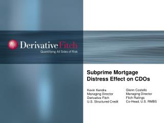 Subprime Mortgage Distress Effect on CDOs