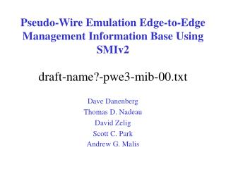 Pseudo-Wire Emulation Edge-to-Edge  Management Information Base Using SMIv2