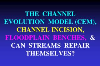 Channel Evolution Model Overview