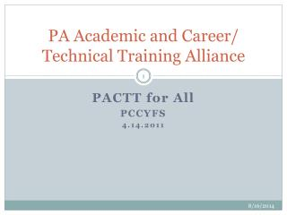 PA Academic and Career/ Technical Training Alliance