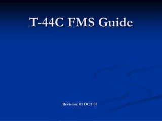 T-44C FMS Guide