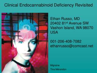 Clinical Endocannabinoid Deficiency Revisited