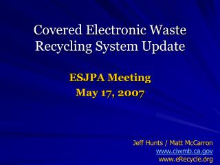 Covered Electronic Waste Recycling System Update