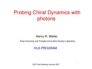 Probing Chiral Dynamics with photons