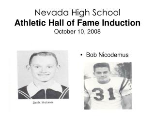 Nevada High School Athletic Hall of Fame Induction October 10, 2008